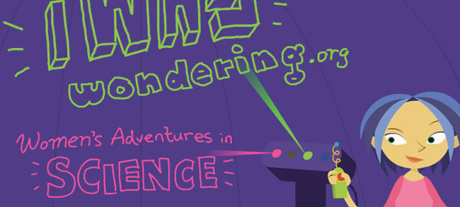 I Was Wondering - Created web site to inspire kids' passion for science